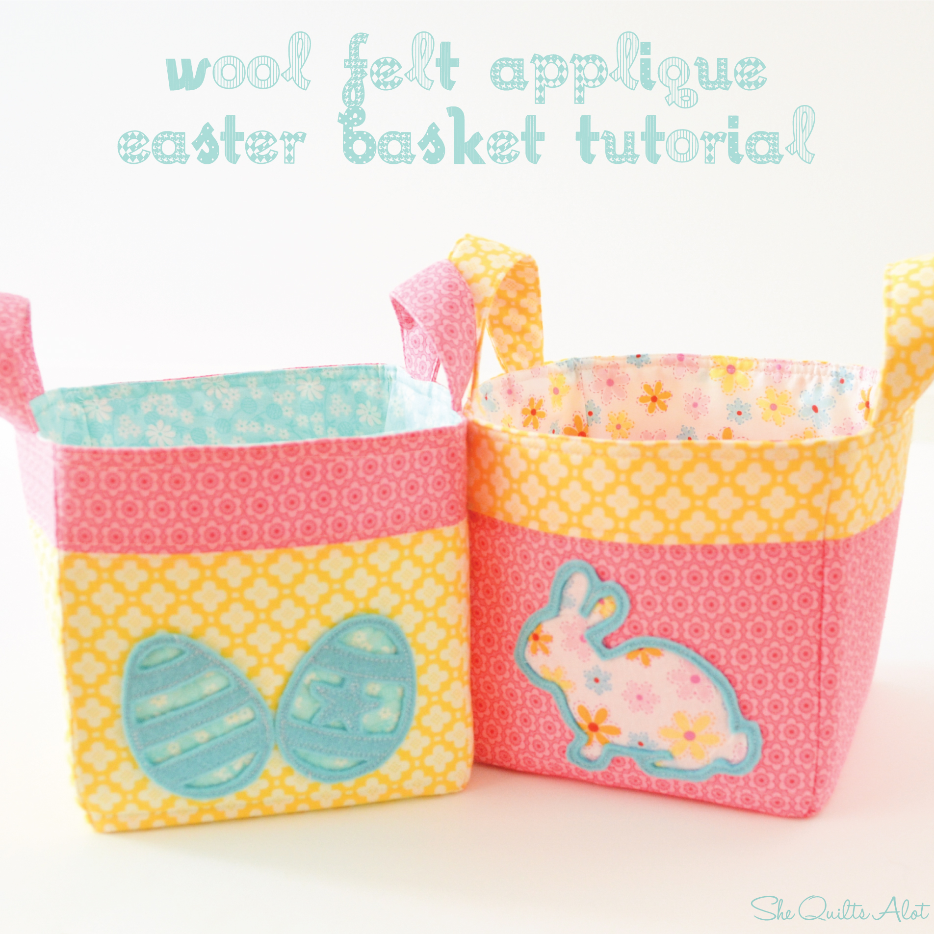 Wool Felt Applique Easter Baskets Tutorial She Quilts Alot